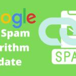 Google link spam algorithm update july 2021 @blogimize.com